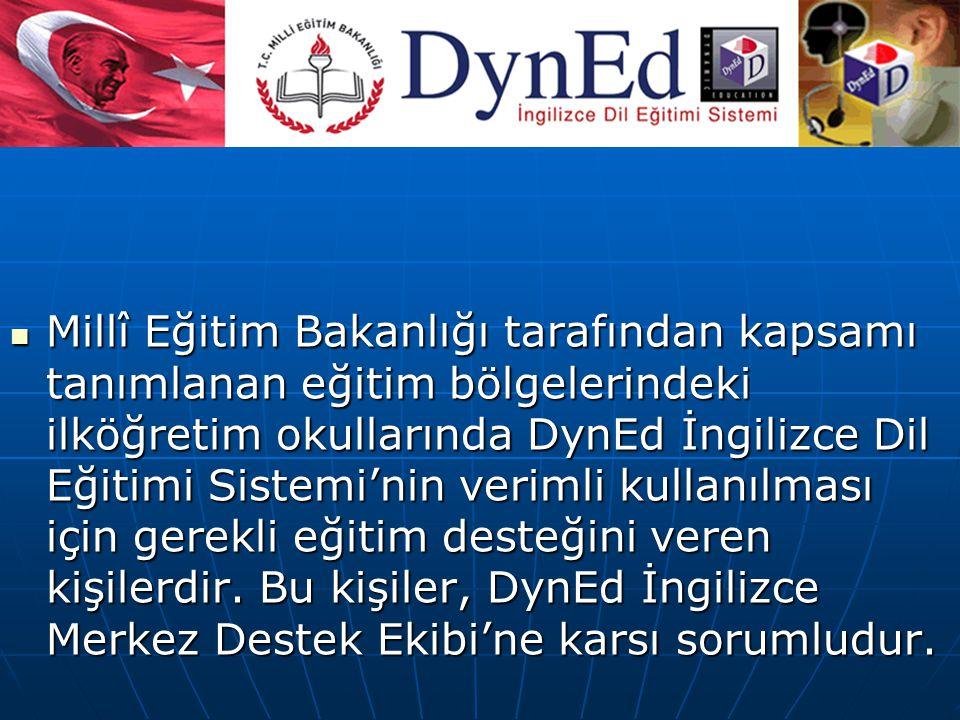 DynEd İngilizce Bölge Temsilcileri: Millî Eğitim Bakanlığı tarafından kapsamı tanımlanan eğitim bölgelerindeki ilköğretim okullarında DynEd İngilizce Dil Eğitimi Sistemi'nin verimli kullanılması için gerekli eğitim desteğini veren kişilerdir.