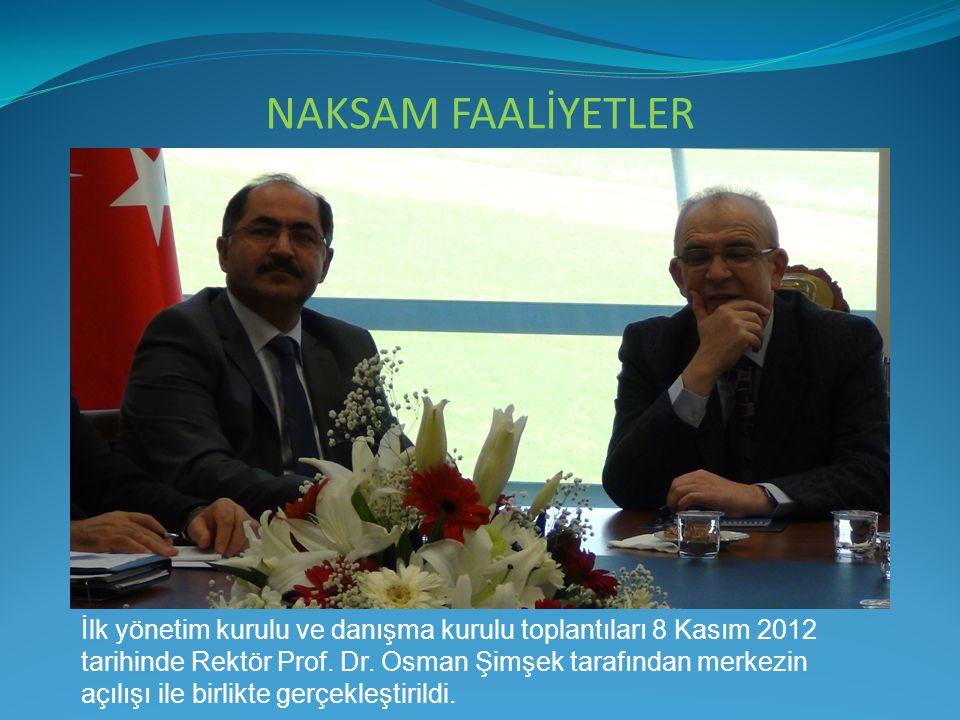 İlk yönetim kurulu ve danışma kurulu toplantıları 8 Kasım 2012 tarihinde Rektör Prof. Dr. Osman Şimşek tarafından merkezin açılışı ile birlikte gerçek