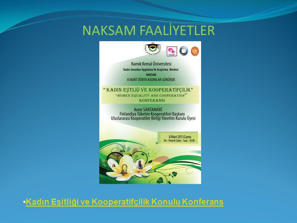 NAKSAM FAALİYETLER Kadın Eşitliği ve Kooperatifçilik Konulu Konferans