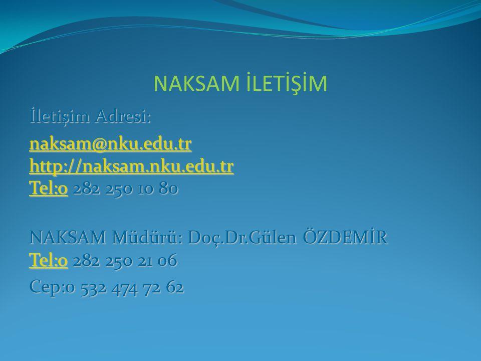 İletişim Adresi: naksam@nku.edu.tr http://naksam.nku.edu.tr Tel:0naksam@nku.edu.tr http://naksam.nku.edu.tr Tel:0 282 250 10 80 naksam@nku.edu.tr http