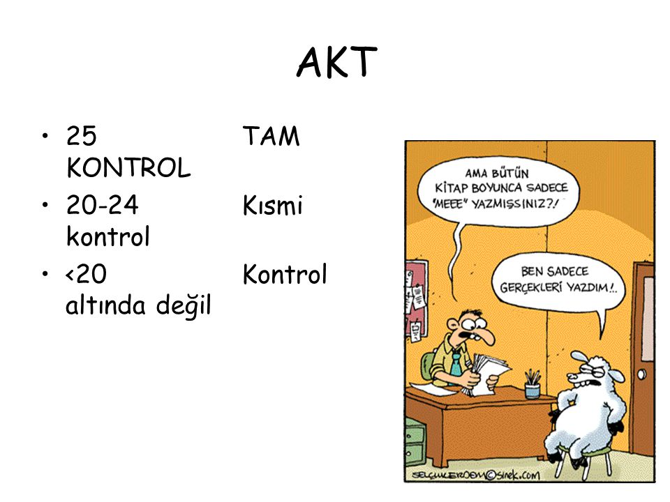 AKT 25TAM KONTROL 20-24Kısmi kontrol <20 Kontrol altında değil