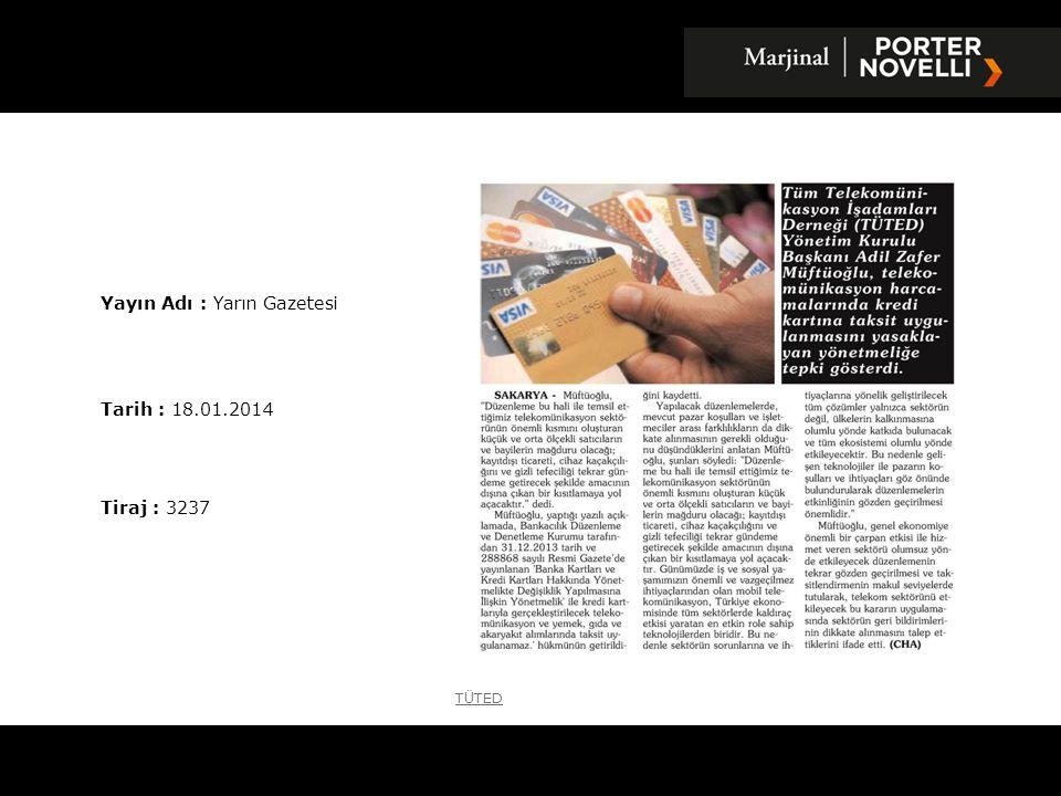 Yayın Adı : Yarın Gazetesi Tarih : 18.01.2014 Tiraj : 3237 T Ü TED