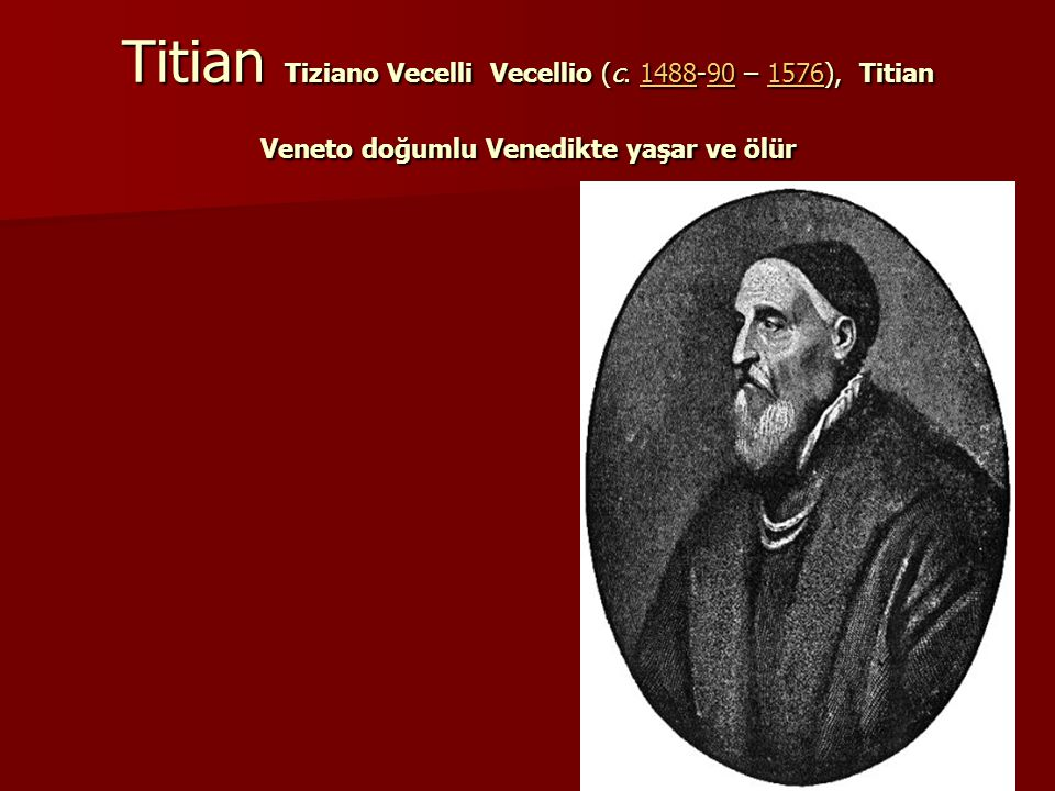 Titian Tiziano Vecelli Vecellio (c.