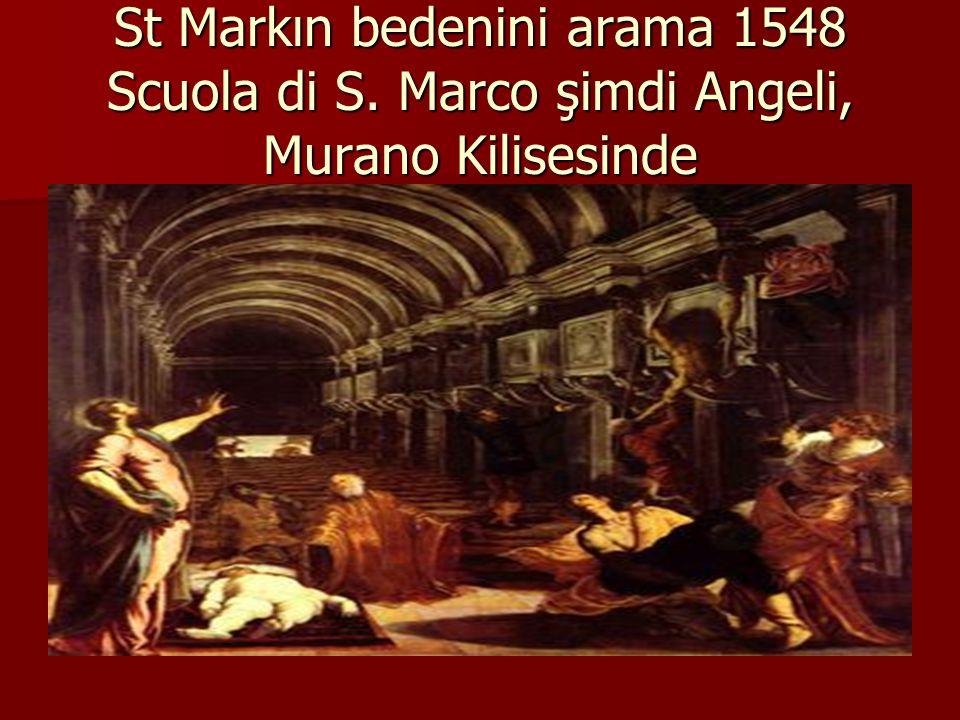 St Markın bedenini arama 1548 Scuola di S. Marco şimdi Angeli, Murano Kilisesinde