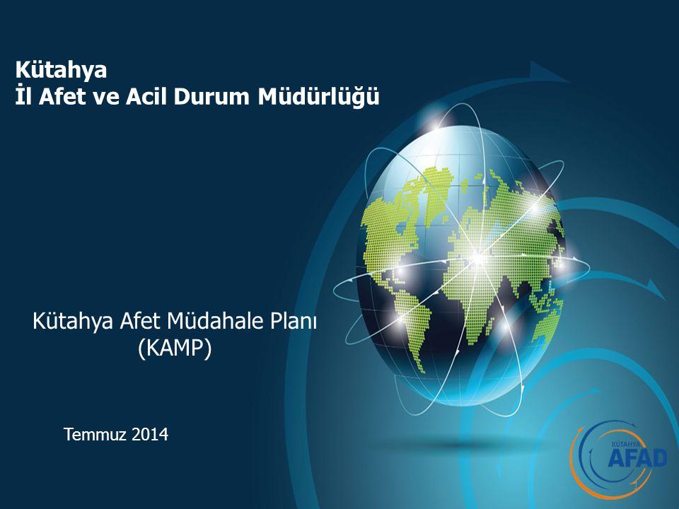 Kütahya İl Afet ve Acil Durum Müdürlüğü İÇİNDEKİLER Türkiye Afet Müdahale Planı (TAMP) Mevcut Acil Yardım Planlaması Ortaya Çıkışı Yürürlüğe Girmesi Planlar Neyi İfade Ediyor.