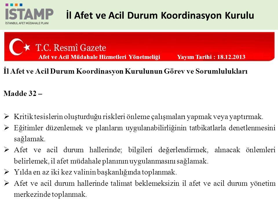 7 Ekip ANA ÇÖZÜM ORTAĞI İstanbul AFAD DESTEK ÇÖZÜM ORTAKLARI İl Defterdarlığı İl Emniyet Müdürlüğü İl Jandarma Komutanlığı İller Bankası A.Ş.