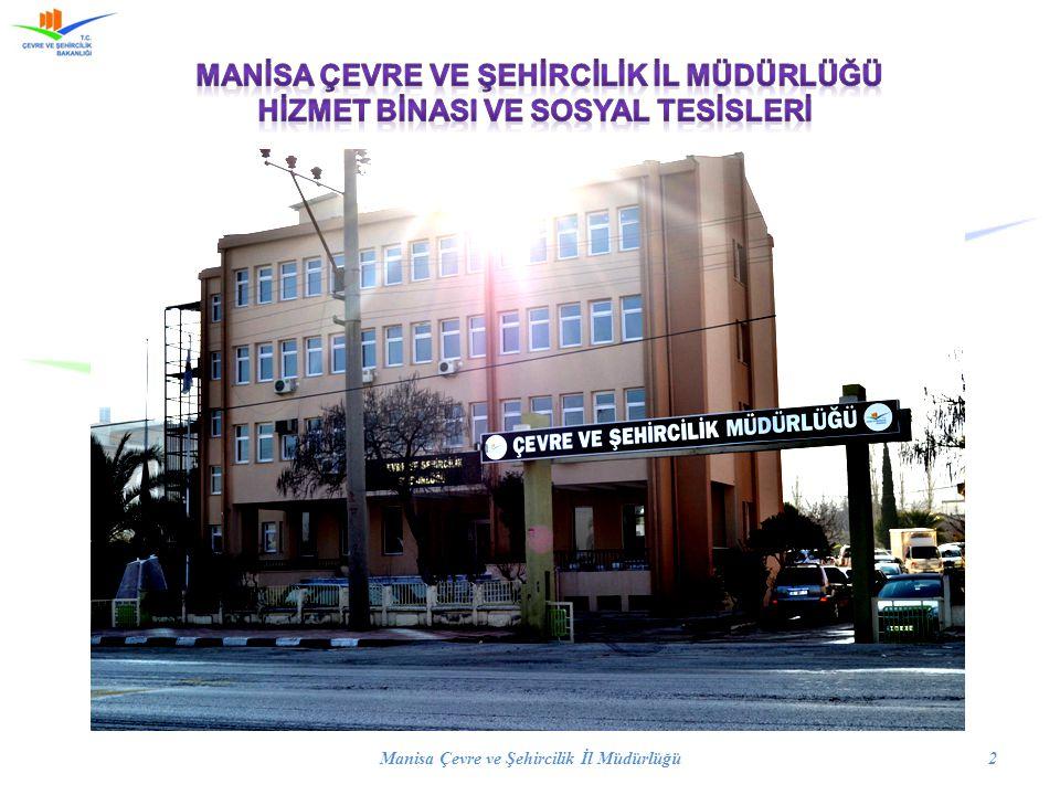 Manisa Çevre ve Şehircilik İl Müdürlüğü 2
