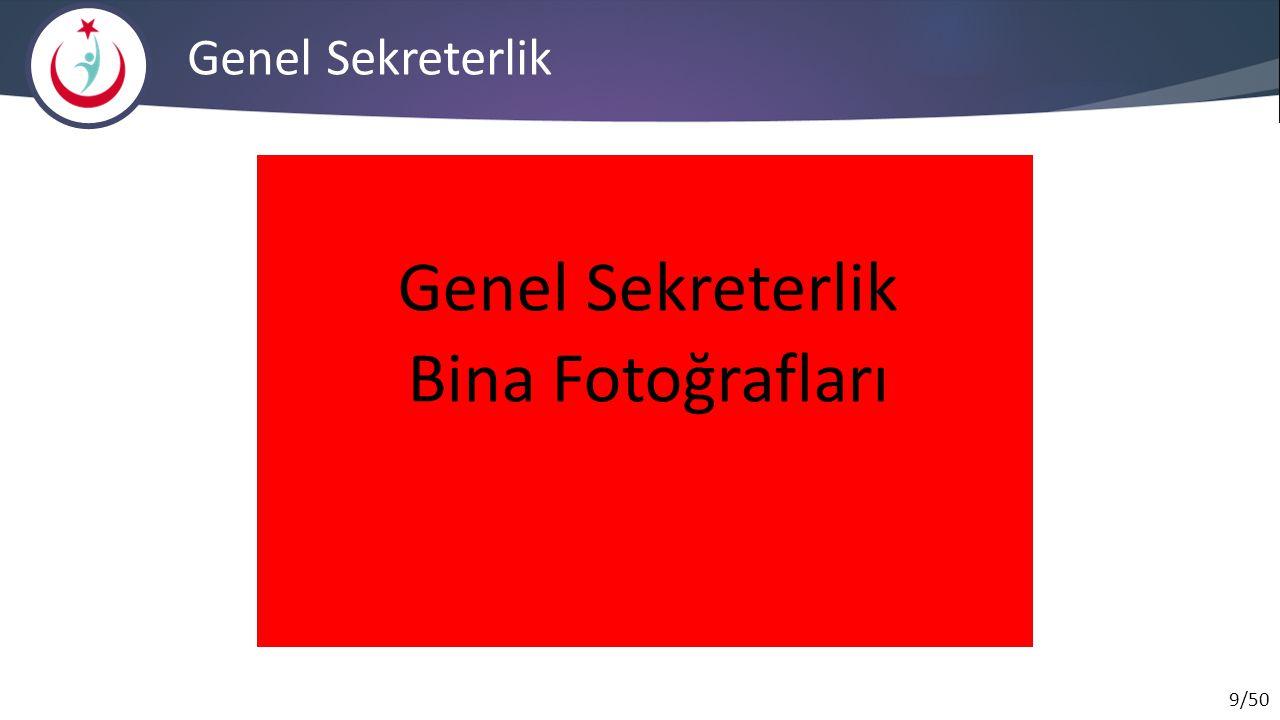9/50 Genel Sekreterlik Bina Fotoğrafları