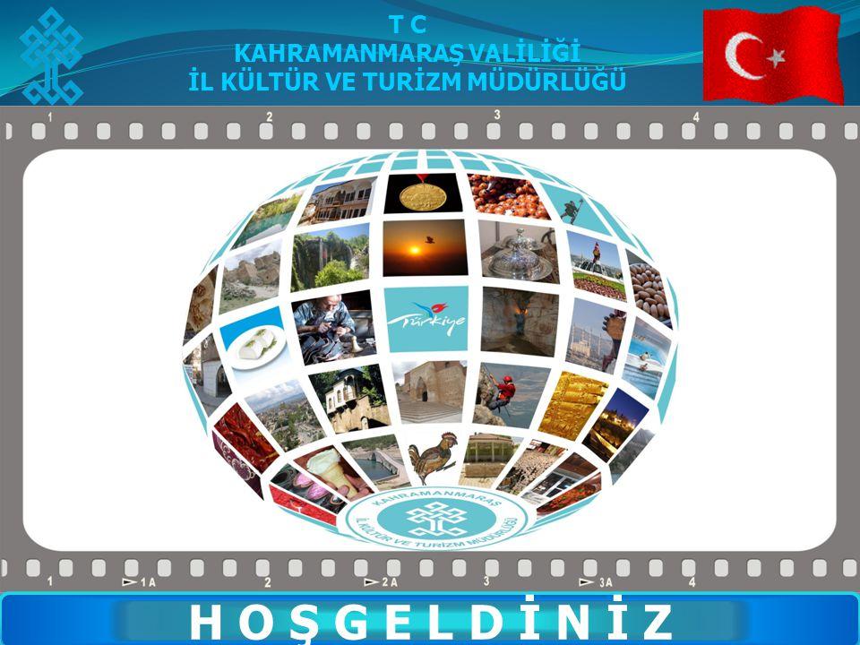 2 T.C.KAHRAMANMARAŞ VALİLİĞİ İl Kültür ve Turizm Müdürlüğü İL TURİZM KONSEYİ 28 HAZİRAN 2013 VI.