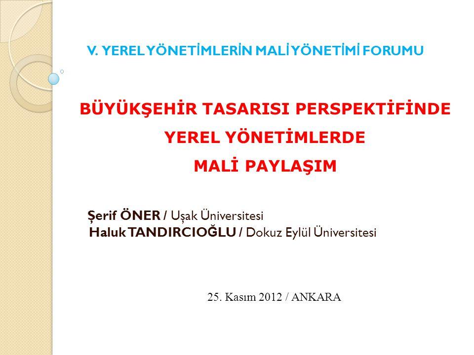 Şerif ÖNER / Uşak Üniversitesi Haluk TANDIRCIO Ğ LU / Dokuz Eylül Üniversitesi 25.