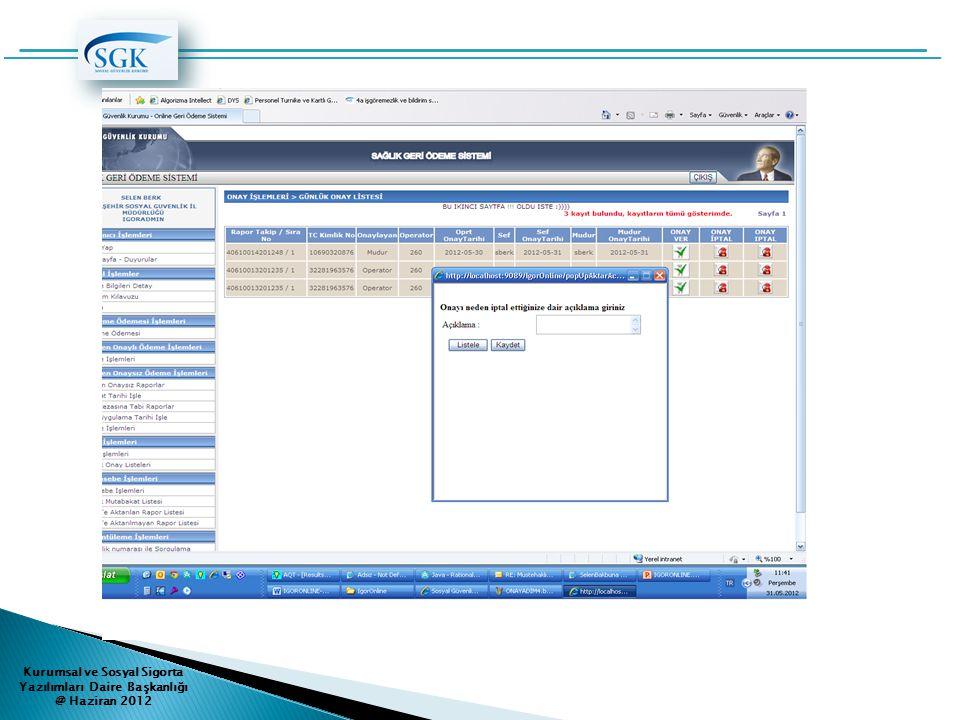 2.ONAY İPTALİ Kurumsal ve Sosyal Sigorta Yazılımları Daire Başkanlığı @ Haziran 2012