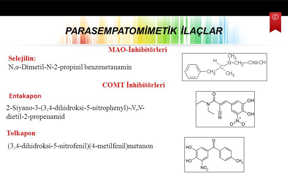 PARASEMPATOMİMETİK İLAÇLAR Apomorfin 6αß-Apomorfin-10,11-diol Lisurit 3-(9,10-Didehidro-6-metilergolin-8-α-il)-1,1-dietilüre Pergolit 6-Propil-8-metil