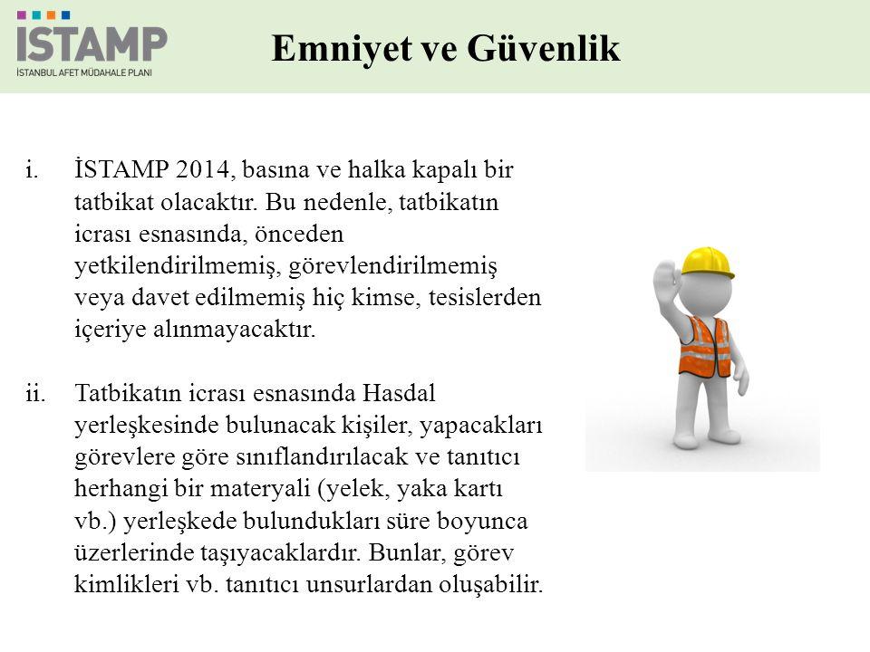 Emniyet ve Güvenlik i.İSTAMP 2014, basına ve halka kapalı bir tatbikat olacaktır.