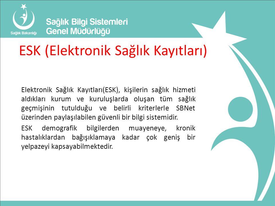 ESK (Elektronik Sağlık Kayıtları) Elektronik Sağlık Kayıtları(ESK), kişilerin sağlık hizmeti aldıkları kurum ve kuruluşlarda oluşan tüm sağlık geçmişinin tutulduğu ve belirli kriterlerle SBNet üzerinden paylaşılabilen güvenli bir bilgi sistemidir.