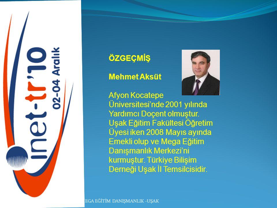 ÖZGEÇMİŞ Mehmet Aksüt Afyon Kocatepe Üniversitesi'nde 2001 yılında Yardımcı Doçent olmuştur. Uşak Eğitim Fakültesi Öğretim Üyesi iken 2008 Mayıs ayınd