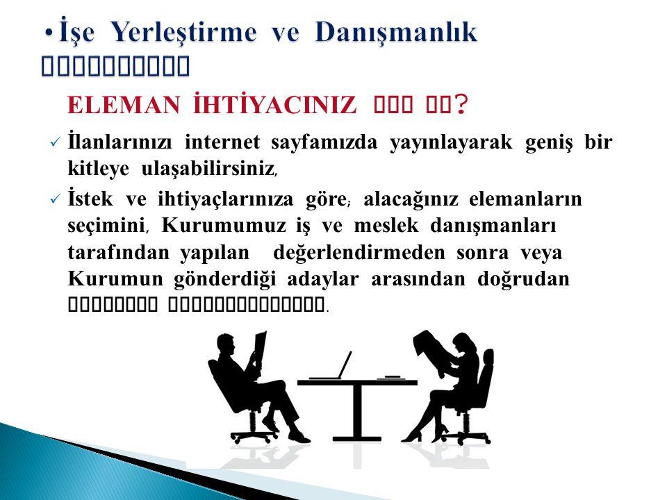 B Ö LGE Ç ALIŞMA MÜDÜRLÜKLERİNİN G Ö REVLERİ ARTIK İŞKURDA...
