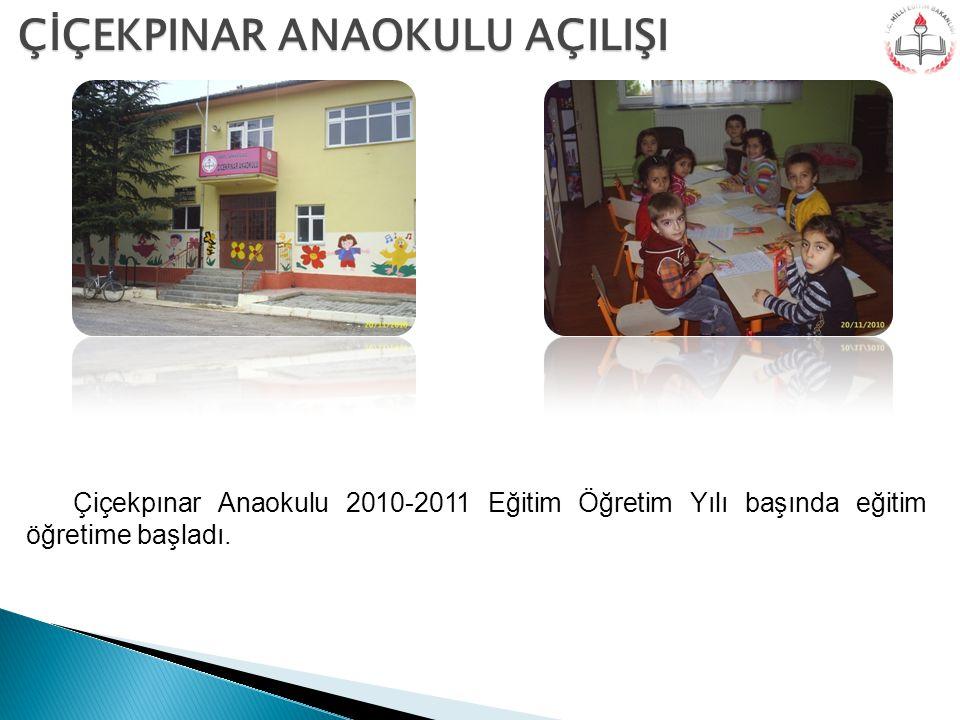 Çiçekpınar Anaokulu 2010-2011 Eğitim Öğretim Yılı başında eğitim öğretime başladı. ÇİÇEKPINAR ANAOKULU AÇILIŞI