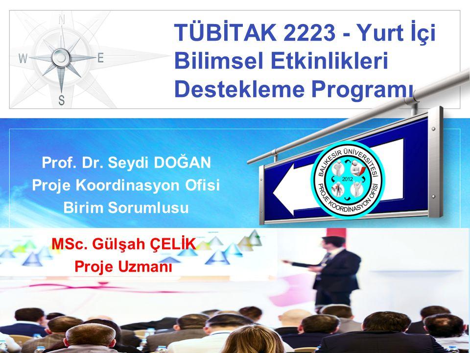 LOGO TÜBİTAK 2223 - Yurt İçi Bilimsel Etkinlikleri Destekleme Programı Prof.