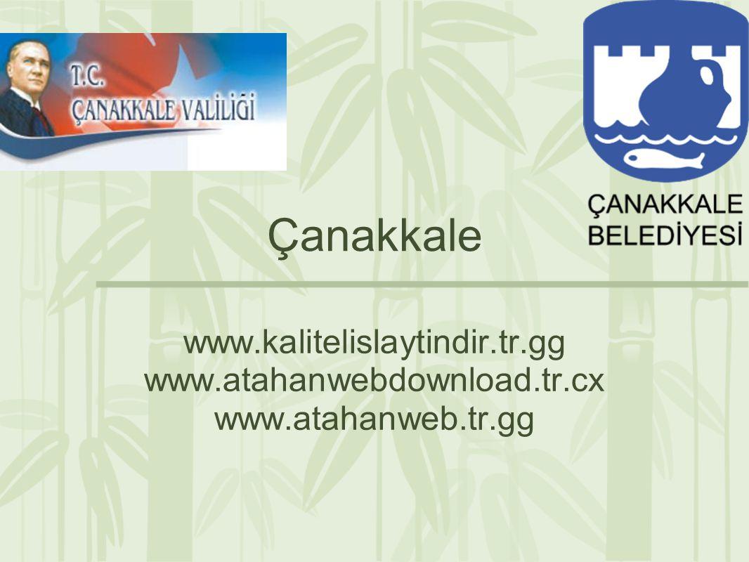 Çanakkale www.kalitelislaytindir.tr.gg www.atahanwebdownload.tr.cx www.atahanweb.tr.gg