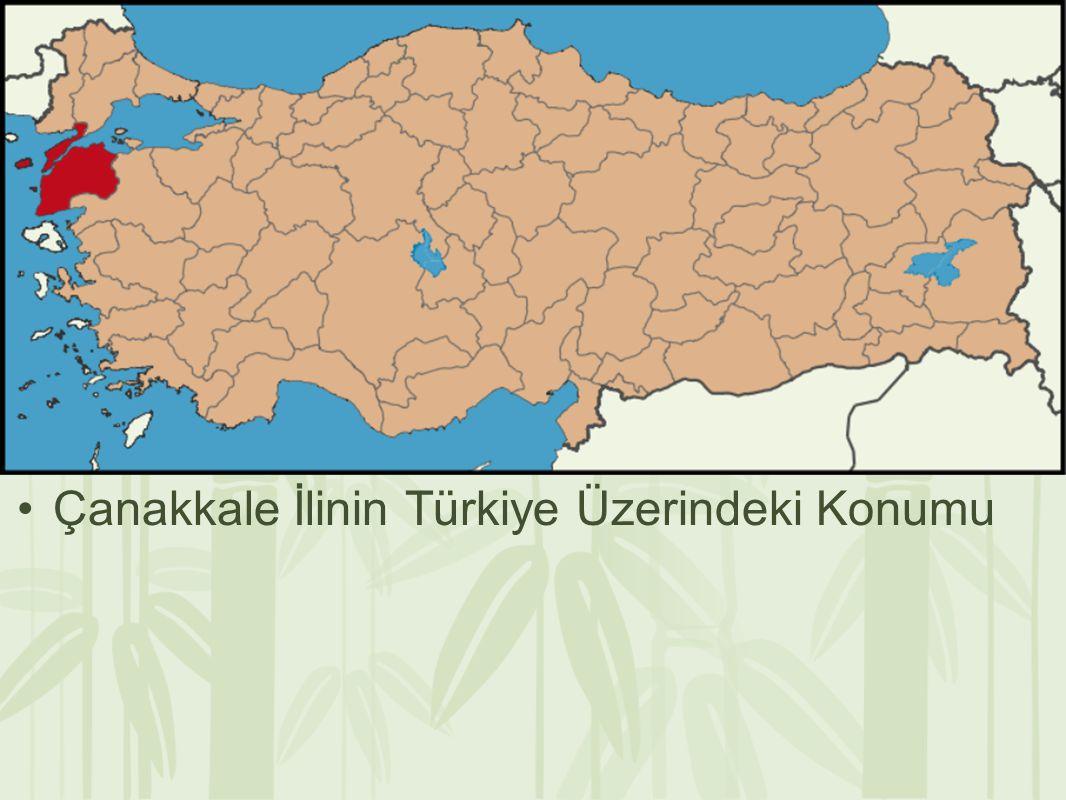 Çanakkale İlinin Türkiye Üzerindeki Konumu