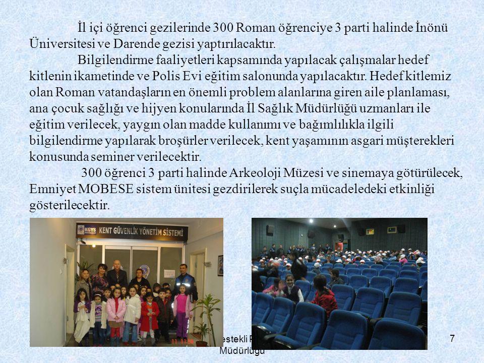 20.11.2014 Toplum Destekli Polislik Şube Müdürlüğü 7 İl içi öğrenci gezilerinde 300 Roman öğrenciye 3 parti halinde İnönü Üniversitesi ve Darende gezi