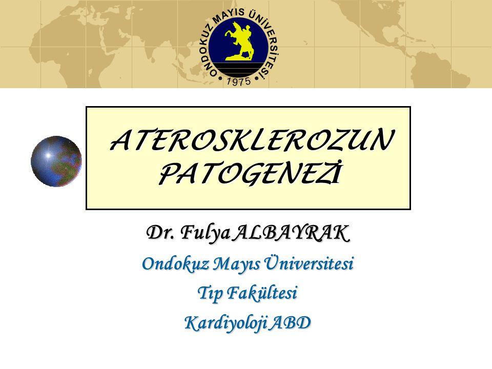 ATEROSKLEROZUN PATOGENEZ İ Dr.
