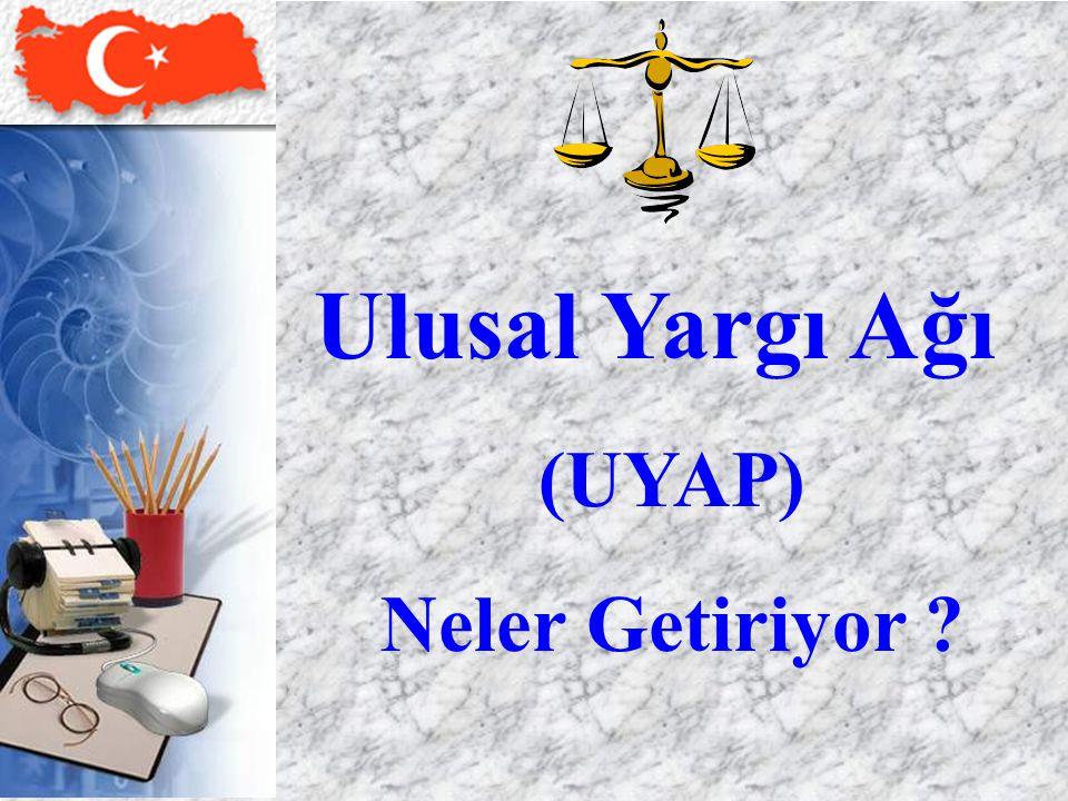 24 Ulusal Yargı Ağı (UYAP) Neler Getiriyor ?