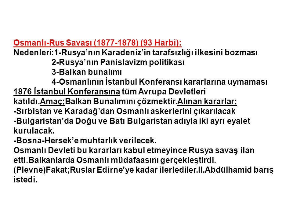 Kırım Savaşı (1853-1856) Nedenleri:Rusya'nın Osmanlı üzerindeki emelleri Kutsal Yerler Sorunu Macar Mültecileri'nin Osmanlıya sığınması Savaşın Temel Nedeni: Osmanlı'nın giderek güç kaybetmesi,Ortadoğuda siyasal ve askeri boşluğun oluşması, bu boşluğun doldurulması konusunda büyük devletler arasındaki çıkar çatışmalarıdır.