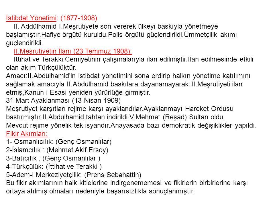 I.Meşrutiyet: (23 Aralık 1876) II.