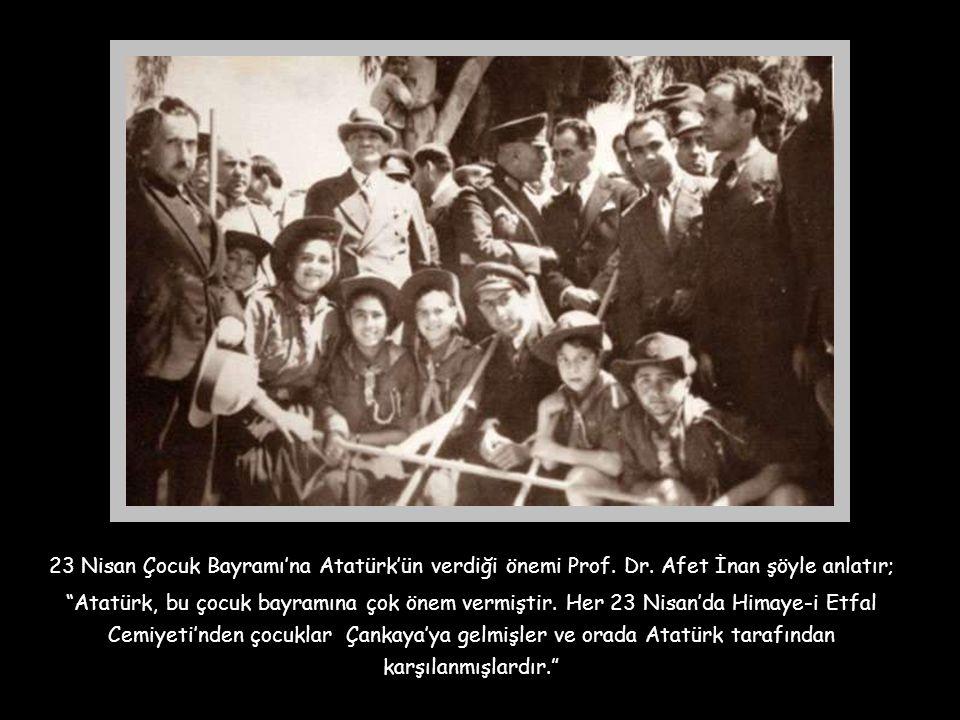 """Atatürk çocukların korunmasını o kadar önemli görüyordu ki bir konuşmasında ; """"Memleket çocuklarını korumayı üzerine alan Himaye-i Etfal'e vatandaş ya"""
