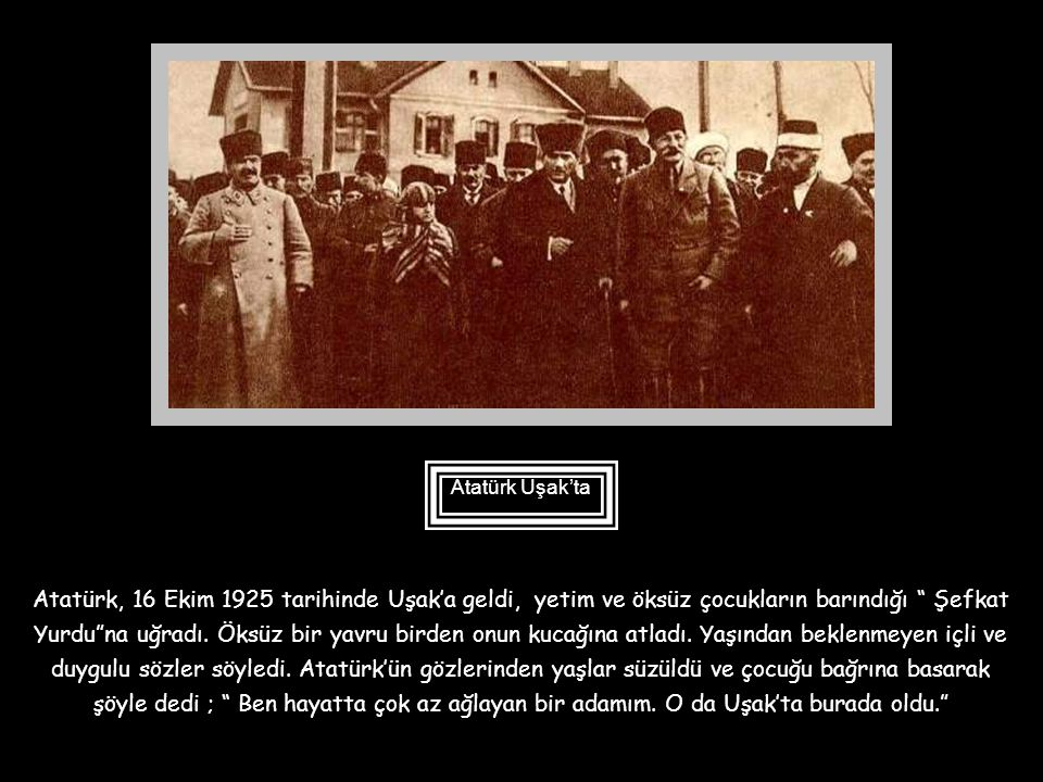 Atatürk Cumhurbaşkanı seçildikten sonra da çocuklara yakın ilgi göstermeye devam etti. Çocuklarla kolay diyalog kurdu. Aldığı cevaplar hoşuna gittiğin