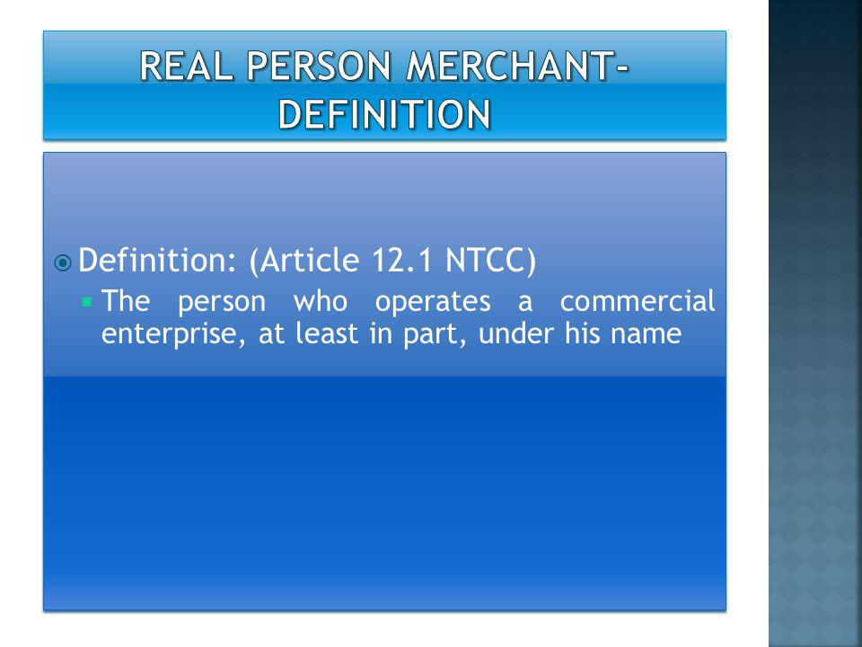  Registration the register of commerce  Registration to the Tax office Question: Are the statements mentioned above are necessary as the elements to be accepted as a merchant?