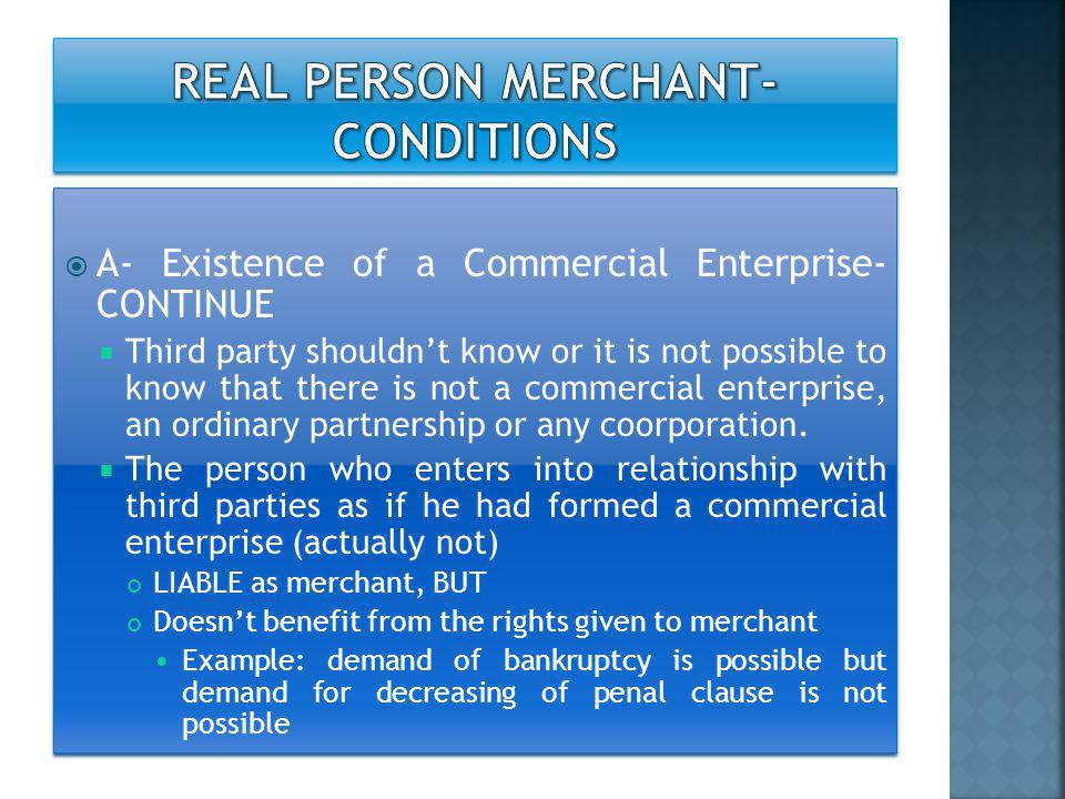  B- Operation of the commercial enterprise  What is the meaning of operation of commercial enterprise.