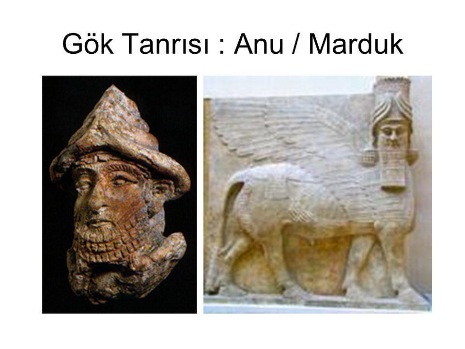 Gök Tanrısı : Anu / Marduk