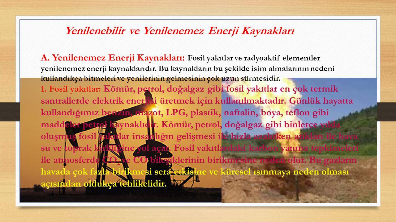 Yenilenebilir ve Yenilenemez Enerji Kaynakları A.