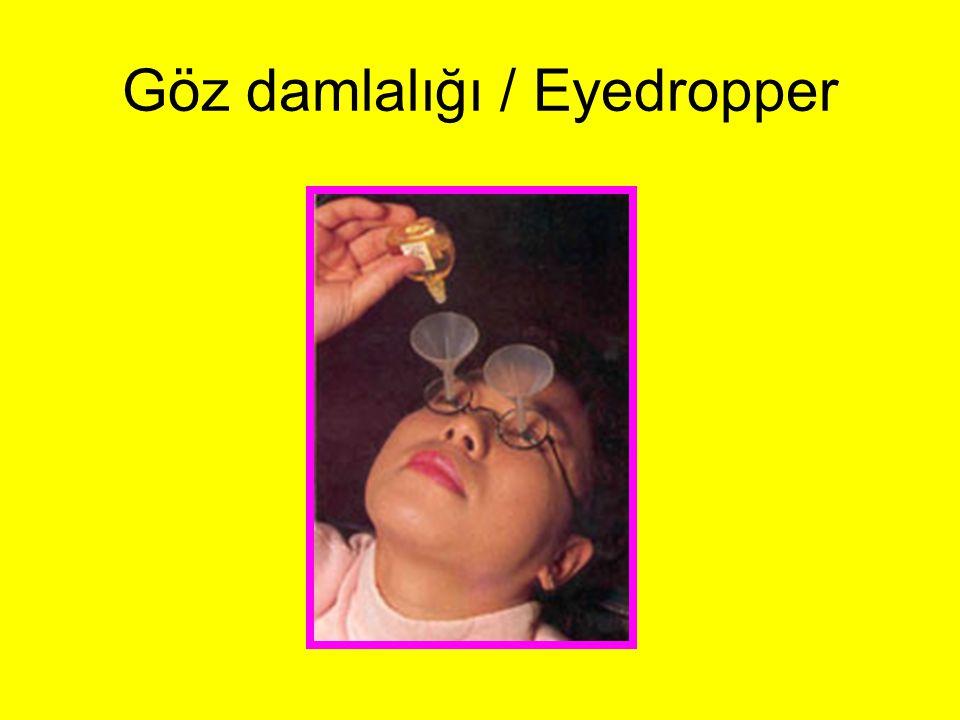 Göz damlalığı / Eyedropper