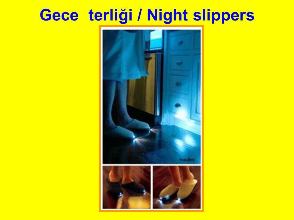 Gece terliği / Night slippers
