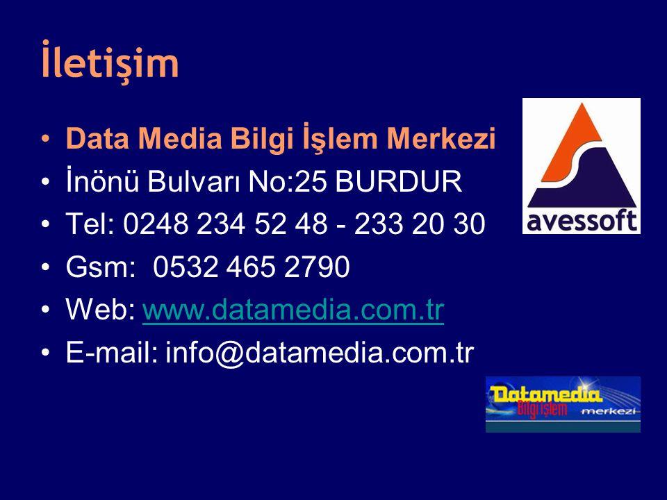 İletişim Data Media Bilgi İşlem Merkezi İnönü Bulvarı No:25 BURDUR Tel: 0248 234 52 48 - 233 20 30 Gsm: 0532 465 2790 Web: www.datamedia.com.trwww.dat