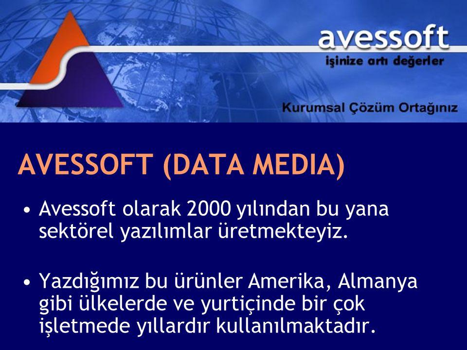 AVESSOFT (DATA MEDIA) Avessoft olarak 2000 yılından bu yana sektörel yazılımlar üretmekteyiz. Yazdığımız bu ürünler Amerika, Almanya gibi ülkelerde ve