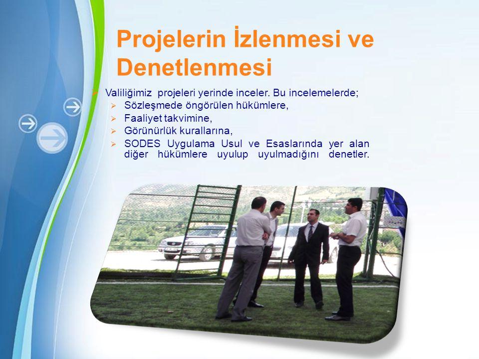 Powerpoint Templates Page 22 Projelerin İzlenmesi ve Denetlenmesi  Valiliğimiz projeleri yerinde inceler.