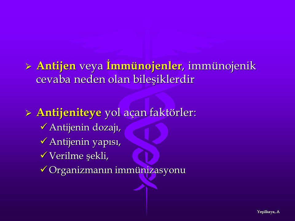  Antijen veya İmmünojenler, immünojenik cevaba neden olan bileşiklerdir  Antijeniteye yol açan faktörler:  Antijeniteye yol açan faktörler: Antijen