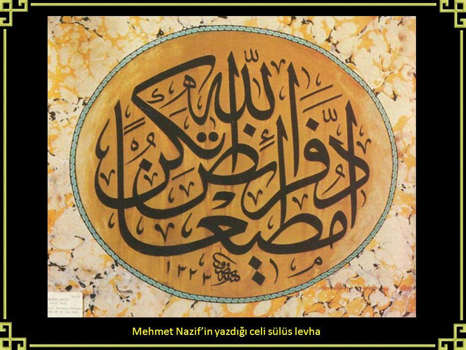Mehmet Nazif'in yazdığı celi sülüs levha