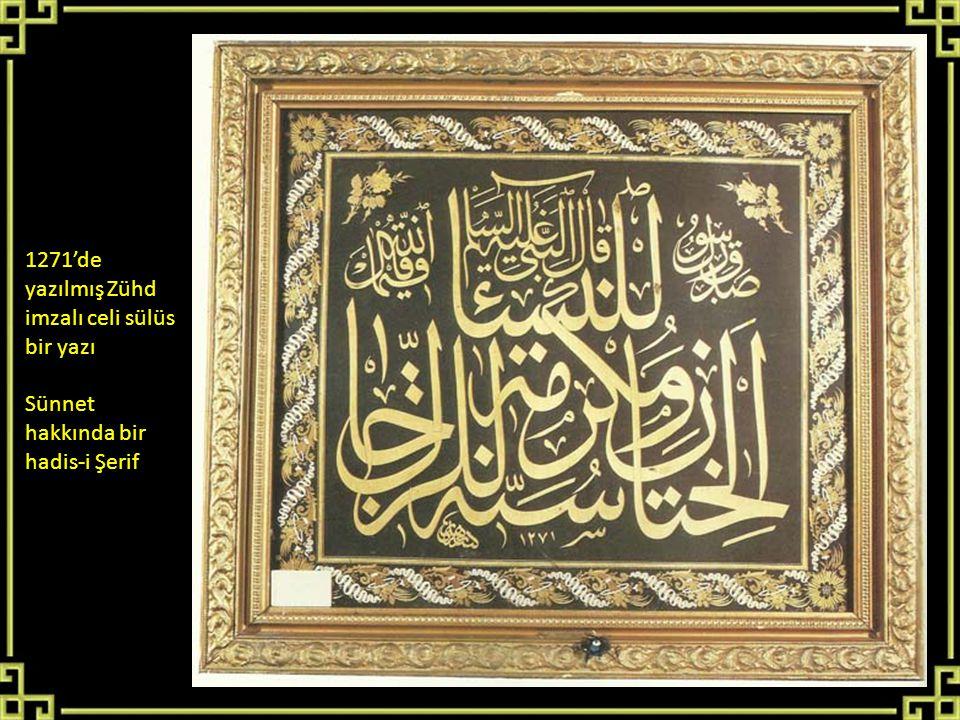 1271'de yazılmış Zühd imzalı celi sülüs bir yazı Sünnet hakkında bir hadis-i Şerif