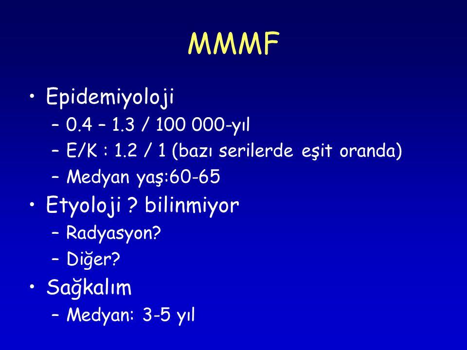 MMMF Epidemiyoloji –0.4 – 1.3 / 100 000-yıl –E/K : 1.2 / 1 (bazı serilerde eşit oranda) –Medyan yaş:60-65 Etyoloji .