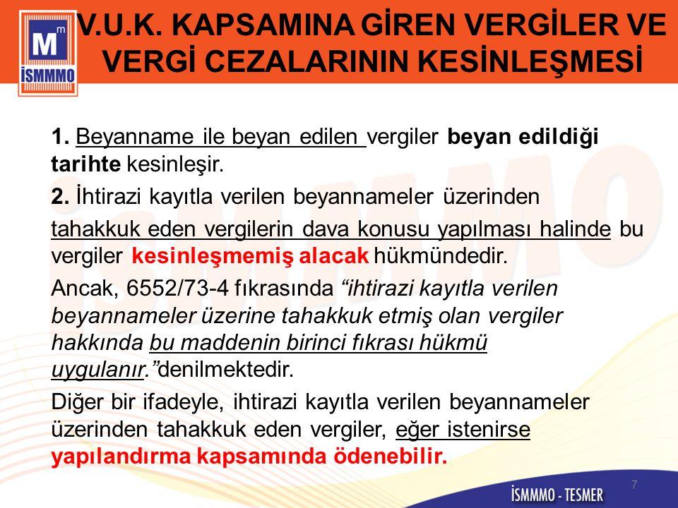 V.U.K.KAPSAMINA GİREN VERGİLER VE VERGİ CEZALARININ KESİNLEŞMESİ 3.