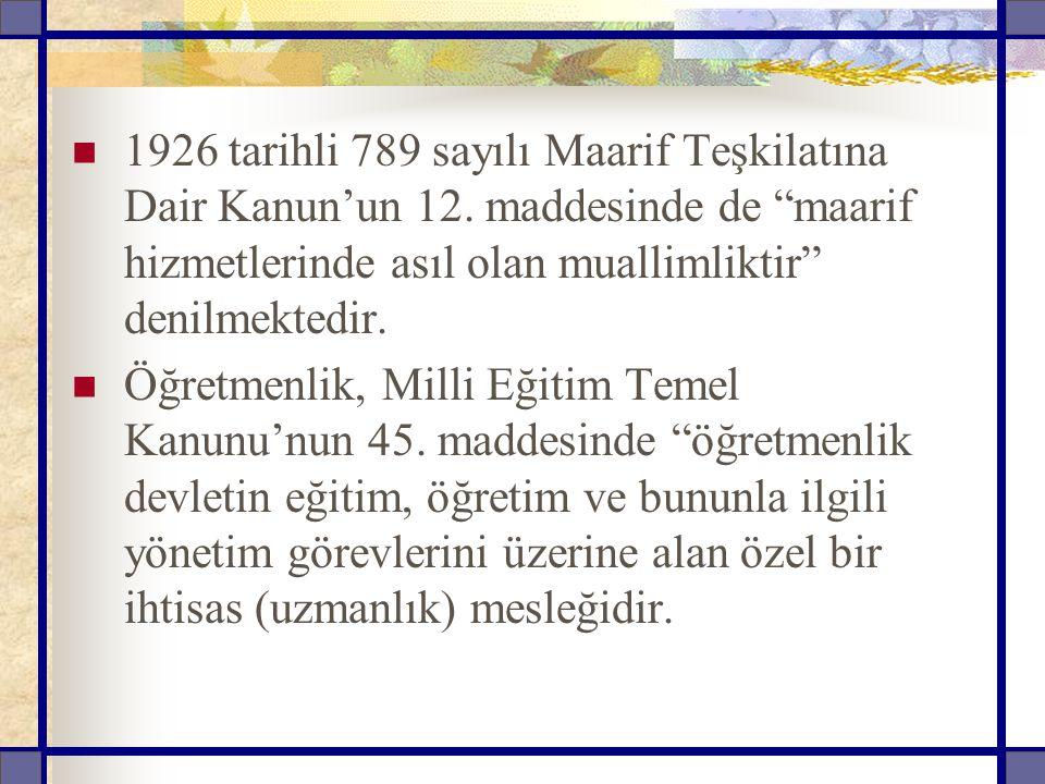 1926 tarihli 789 sayılı Maarif Teşkilatına Dair Kanun'un 12.