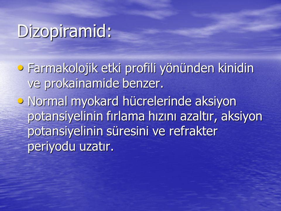 Dizopiramid: Farmakolojik etki profili yönünden kinidin ve prokainamide benzer. Farmakolojik etki profili yönünden kinidin ve prokainamide benzer. Nor