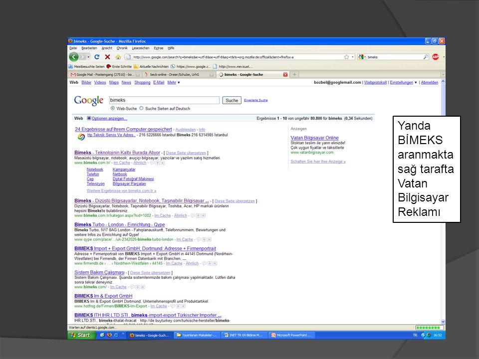 Yanda BİMEKS aranmakta sağ tarafta Vatan Bilgisayar Reklamı