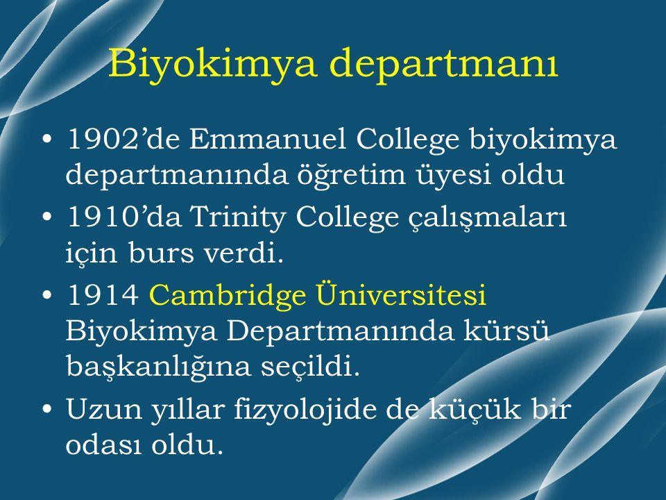Biyokimya departmanı 1902'de Emmanuel College biyokimya departmanında öğretim üyesi oldu 1910'da Trinity College çalışmaları için burs verdi. 1914 Cam