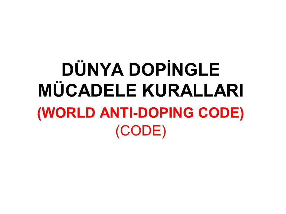 DÜNYA DOPİNGLE MÜCADELE KURALLARI ULUSLARARASI STANDARTLAR Yasaklı Listesi Standartları Test (Doping Kontrol) Standartları Laboratuar Standartları Tedavi amaçlı kullanım istisnası (Therapeutic Use Exemption –TUE) Standartları Özel Yaşam Gizliliğini ve Kişisel Bilgileri Koruma Uluslararası Standartları